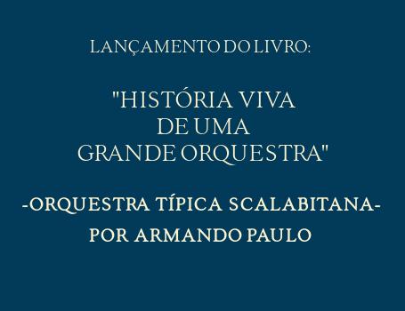 História Viva de uma Grande Orquestra