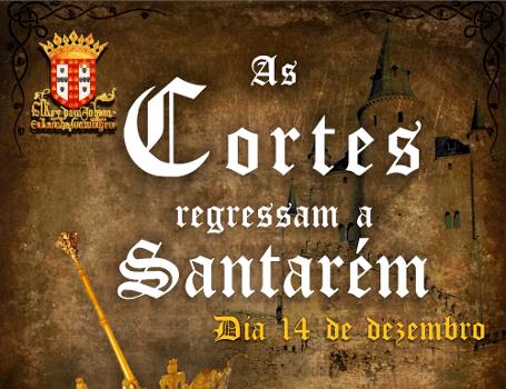 """""""As Cortes Regressam a Santarém"""""""