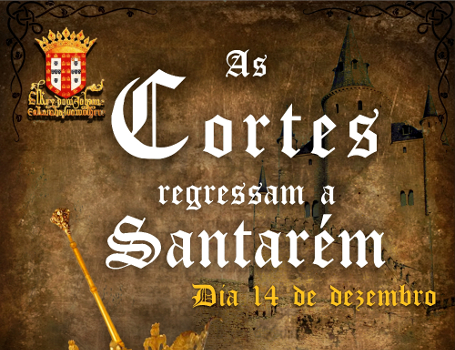 """As Cortes Regressam a Santarém"""
