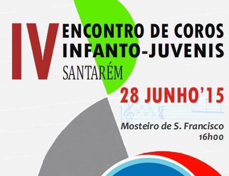 IV Encontro de Coros Infanto-Juvenis