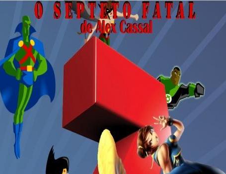 """""""O SEPTETO FATAL"""" de Alex Cassal"""