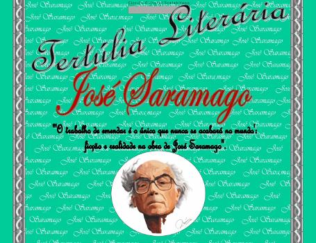 VI Tertúlia Literária José Saramago