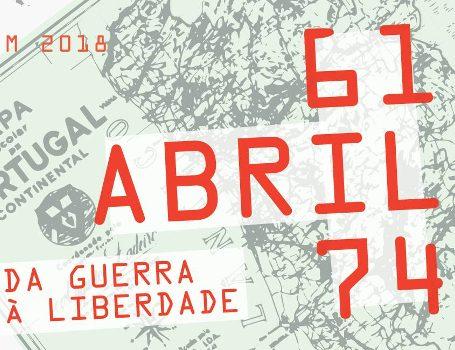 61-ABRIL-74 – Da Guerra à Liberdade