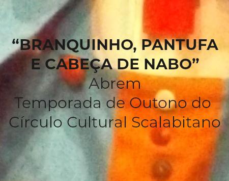 """""""BRANQUINHO, PANTUFA E CABEÇA DE NABO"""""""