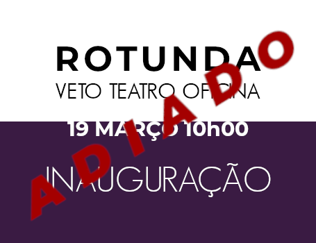 ROTUNDA Veto Teatro Oficina