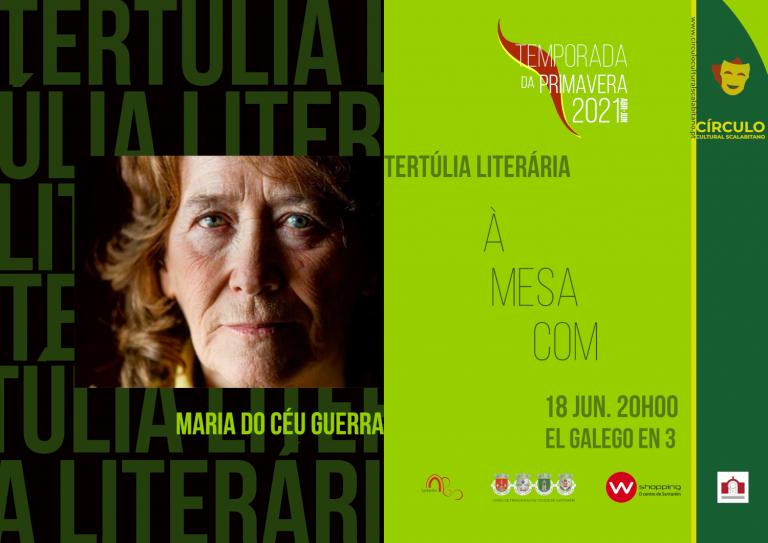 TERTÚLIA LITERÁRIA COM MARIA DO CÉU GUERRA